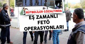 FETÖ Operasyonunda 22 Rütbeli Gözaltında