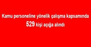 FETÖ'yle İlgili Soruşturma Kapsamında 529 Kişi Açığa Alındı