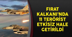 Fırat Kalkanı'nda 11 Terörist Etkisiz Hale Getirildi