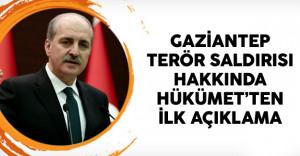 Gaziantep Terör Saldırısı Hakkında Hükümet'ten İlk Açıklama