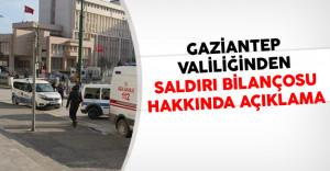 Gaziantep Valiliğinden Saldırı Bilançosu Hakkında Açıklama