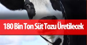 """Gıda, Tarım ve Hayvancılık Bakanı """"Arz Fazlası Çiğ Süt Süttozuna Dönüştürülecek"""""""