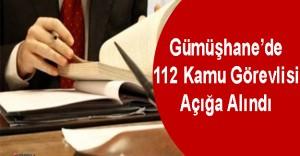 Gümüşhane'de 112 Kamu Personeli Görevden Alındı