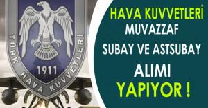 Hava Kuvvetleri Komutanlığı Muvazzaf Subay ve Astsubay Alımı Yapıyor !