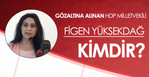 HDP Eş Başkanı Figen Yüksekdağ Gözaltına Alındı: Figen Yüksekdağ Kimdir?