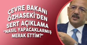 HDP'nin Kararına Çevre Bakanı'ndan İlk Tepki 'Çirkinleşmek Adına Her Şeyi Yapıyorlar !'