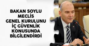 İçişleri Bakanı Soylu Meclis Genel Kurulunu Bilgilendirdi