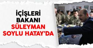İçişleri Bakanı Süleyman Soylu Hatay'da