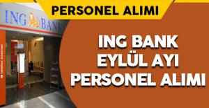 ING Bank Personel Alımlarına Bir Yenisini Daha Ekledi