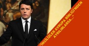 İngiltere Avrupa Birliği'nden Ayrılacak Mı? İtalyan Başbakanı'ndan Son Dakika Açıklamaları
