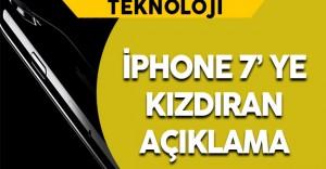 iPhone 7 Tüketicileri Kızdırdı