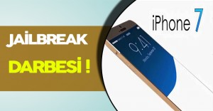 iPhone 7' ye Jailbreak Darbesi!