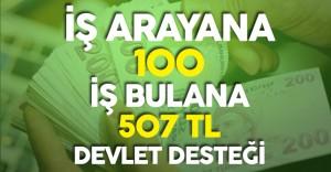 İş Arayana 100 TL İş Bulan Vatandaşa 507 TL'yi Bulan Devlet Desteği Sürüyor!