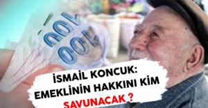 İsmail Koncuk'tan Emekliye Promosyon Hakkında Önemli Açıklamalar !