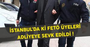 İstanbul'da ki FETÖ Üyeleri Adliyeye Sevk Edildi