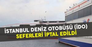 İstanbul Deniz Otobüsleri (İDO) seferleri İptal Edildi