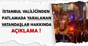 İstanbul Valiliğinden Saldırıda Yaralanan Vatandaşlar Hakkında Açıklama
