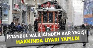 İstanbul Valiliğinden Yoğun Kar Yağışı Hakkında Uyarı Yapıldı