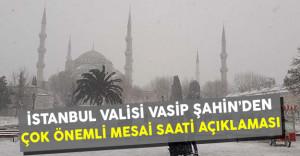 İstanbullular Dikkat! İstanbul Valisi Vasip Şahin'den Çok Önemli Mesai Saati Açıklaması