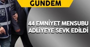 İzmir'de 44 Emniyet Mensubu Adliyeye Sevk Edildi