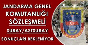 Jandarma Genel Komutanlığı Sözleşmeli Subay/Astsubay Sonuçları için Bekleyiş Sürüyor