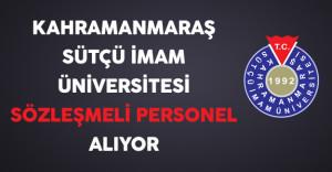 Kahramanmaraş Sütçü İmam Üniversitesi Sözleşmeli Personel Alıyor