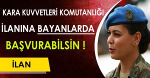 Kara Kuvvetleri Subay ve Astsubay Alımına Bayanlardan Başvuru Talebi ! ( Bayan Adaylarda Başvuru Yapabilsin )