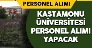 Kastamonu Üniversitesi Personel Alımı  Yapacak