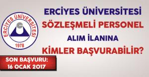 Kayseri Erciyes Üniversitesi Sözleşmeli Personel Alımına Kimler Başvurabilir?