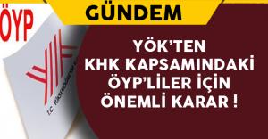 KHK Kapsamındaki ÖYP'liler İçin Önemli Karar !