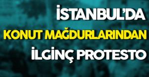 Konut Mağdurlarından İlginç Protesto