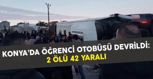 Konya'da Öğrenci Servisi Devrildi: 2 Öğrenci Öldü 42 Yaralı Var