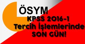 KPSS 2016/1 Tercih İşlemleri İçin Son Gün