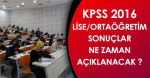 KPSS 2016 Ortaöğretim/Lise Sınav Sonuçları Ne Zaman Açıklanacak?