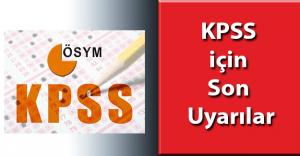 KPSS için Son Uyarılar ( KPSS Önerileri)