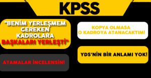 """KPSS Mağduru Mühendis: """"Benim Yerleşmem Gereken Kadroya Başkaları Yerleşti"""""""