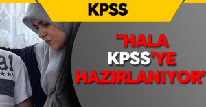 """KPSS Mağduru: """"Oğlum 16 Yaşında ben Hala KPSS'ye Hazırlanıyorum"""""""