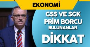 Maliye Bakanı Naci Ağbal'dan GSS ve SGK Prim Borcu Olanlarla İlgili Önemli Açıklama
