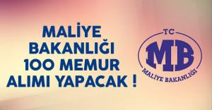 Maliye Bakanlığı 100 memur alımı ilanı yayımlandı