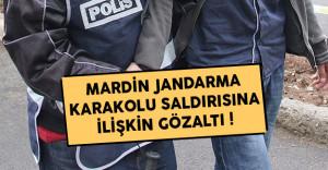 Mardin Jandarma Karakolu Saldırısına İlişkin Gözaltı