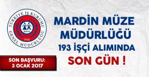 Mardin Müze Müdürlüğü 193 İşçi Alımı Başvurularında Son Gün !