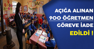 MEB'de Açığa Alınan 900 Öğretmen Göreve İade Edildi !
