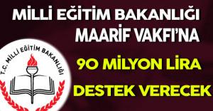 MEB'den Maarif Vakfı'na 90 Milyon Lira !
