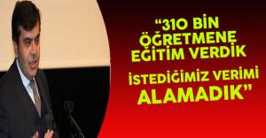 """MEB Müsteşarı Tekin: """"310 Bin Öğretmen Eğitim Aldı Fakat Yeterli Verim Alamadık"""""""