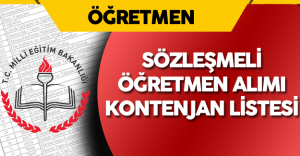 MEB Sözleşmeli Öğretmen Alımı için Kontenjan Listesi ve Taban Puanları Yayımlandı