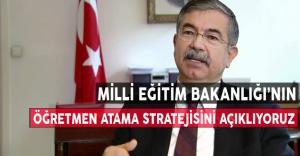 MEB'in Öğretmen Atama Stratejisini Açıklıyoruz
