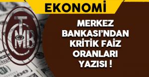 Merkez Bankası'ndan Kritik Faiz Oranları Yazısı !