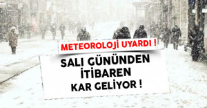 Meteoroloji Genel Müdürlüğü'nden Kar Uyarısı !