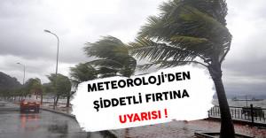 Meteoroloji Genel Müdürlüğünden Şiddetli Fırtına Uyarısı