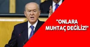 """MHP Genel Başkanı Bahçeli : """"Türkiye AB'ye Muhtaç Değil!"""""""